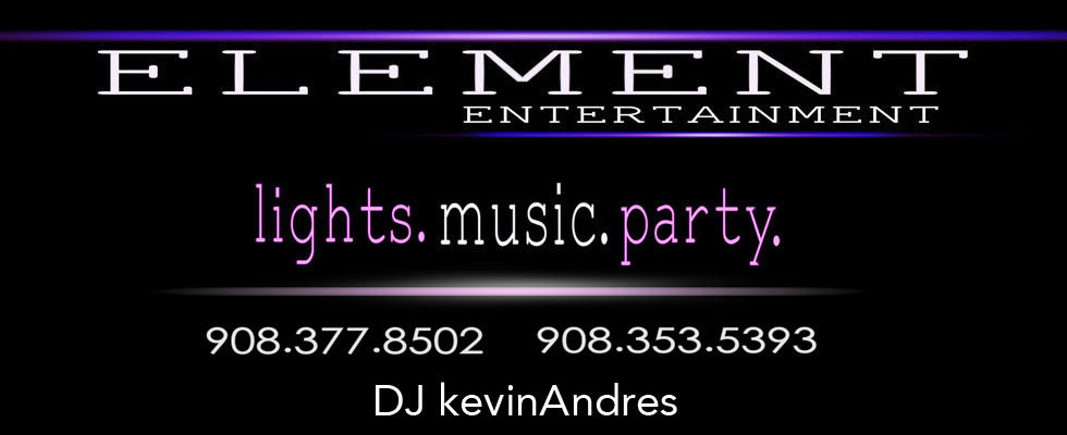 Element Entertainment - DJ Kevin Andres Lights.Music.Party - Full Service Music Solution
